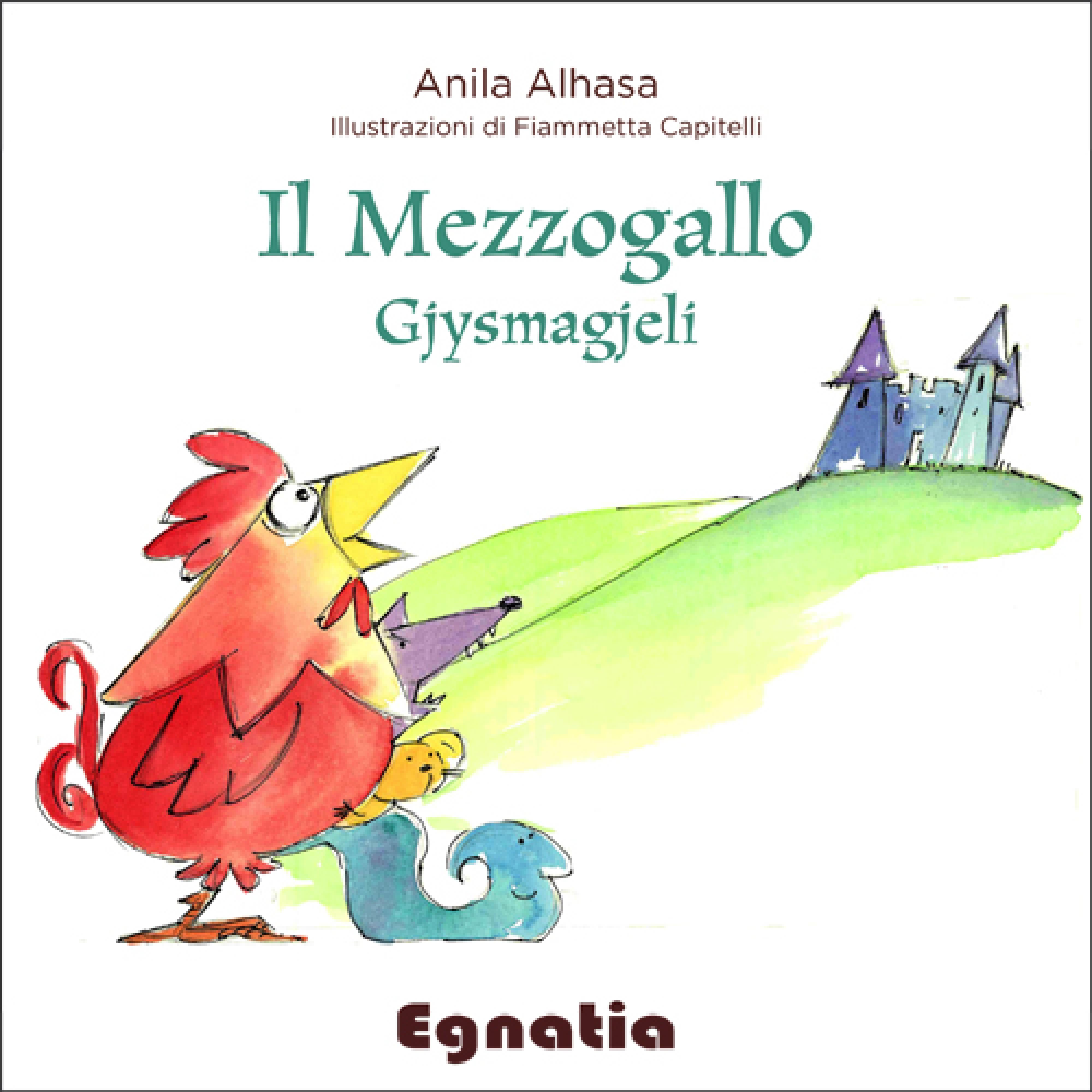 Il mezzogallo - Gjysmagjeli